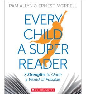 Every child a super reader : 7 strengths to open a world of possible