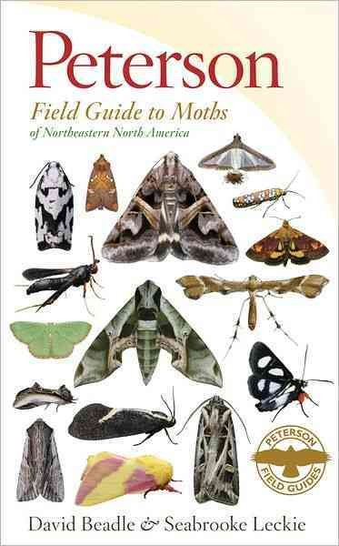 Peterson field guide to moths of northeastern North America /