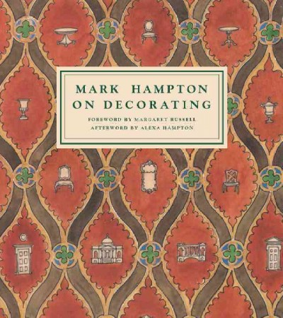 Mark Hampton on decorating /