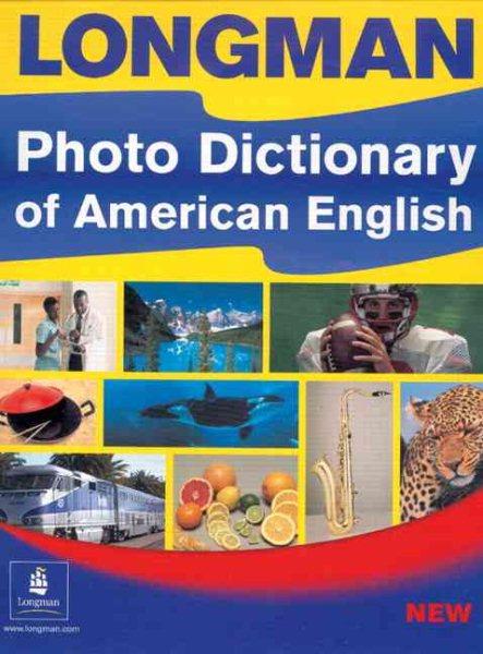 Longman Photo Dictionary of American E