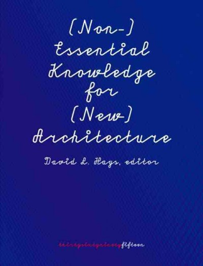 (Non- )Essential knowledge for (new) architecture
