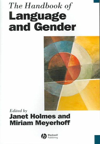 The handbook of language and gender /