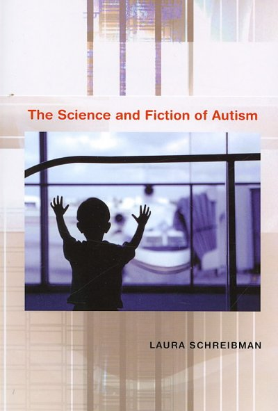 The science and fiction of autism /