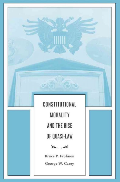 Constitutional Morality and the Rise of Quasi-law
