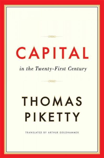 Capital in the twenty-first century=Le Capital au XXIe siècle