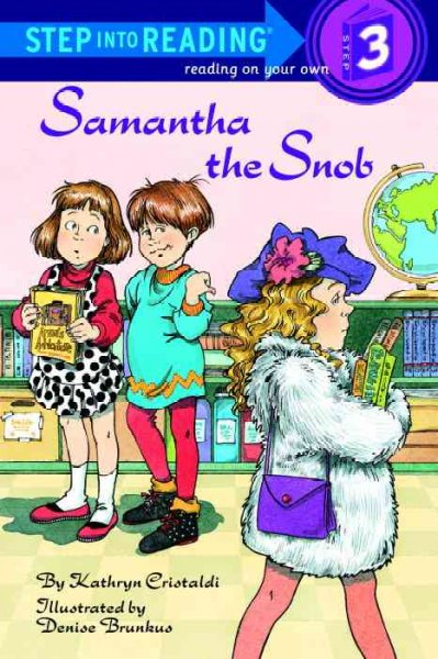 Step Into Reading Step 3:Samantha the Snob