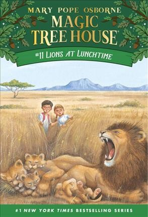 Magic Tree House #11:Lions at Lunchtime