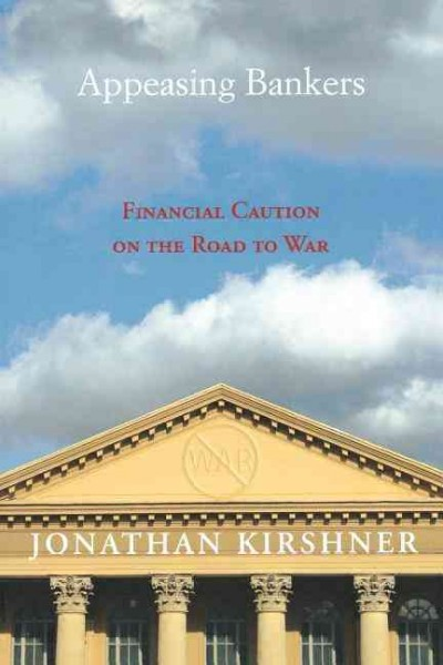 Appeasing bankers:financial caution on the road to war