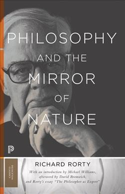 Philosophy and the mirror of nature /