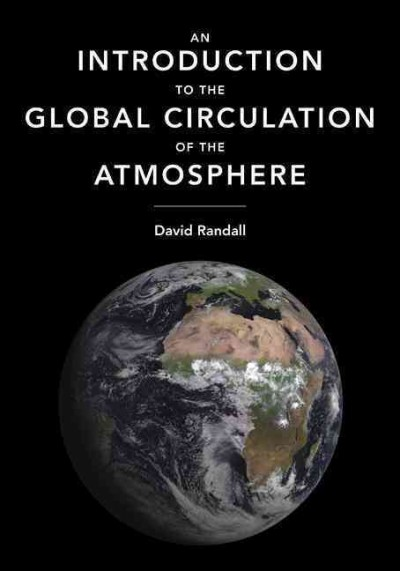 An introduction to the global circulation of the atmosphere /