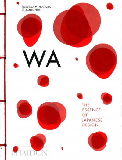 Wa : the essence of Japanese design /