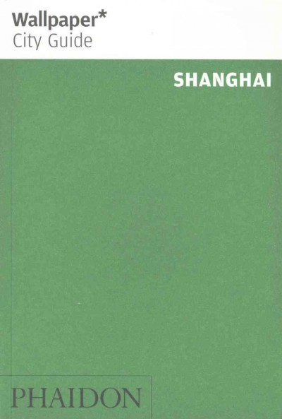 Wallpaper City Guide Shanghai 2015
