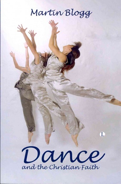 Dance and the Christian faith : a form of knowing /