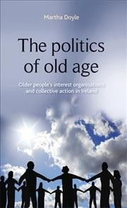 The politics of old age : older people