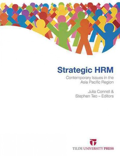 Strategic HRM:contemporary issues in the Asia Pacific region