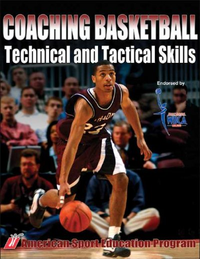 Coaching basketball technical and tactical skills /