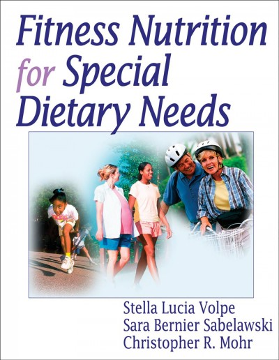 Fitness nutrition for special dietary needs /