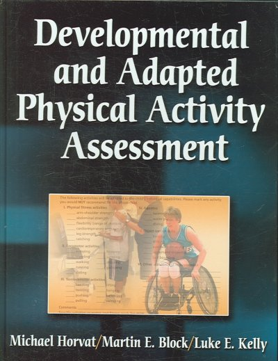 Developmental and adapted physical activity assessment /