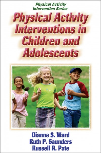 Physical activity interventions in children and adolescents /