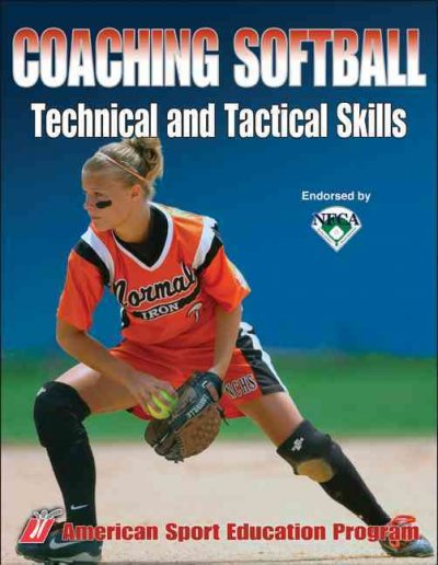 Coaching softball technical and tactical skills /