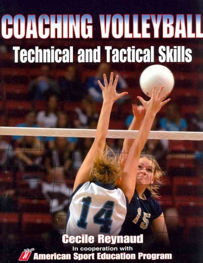 Coaching volleyball technical and tactical skills /