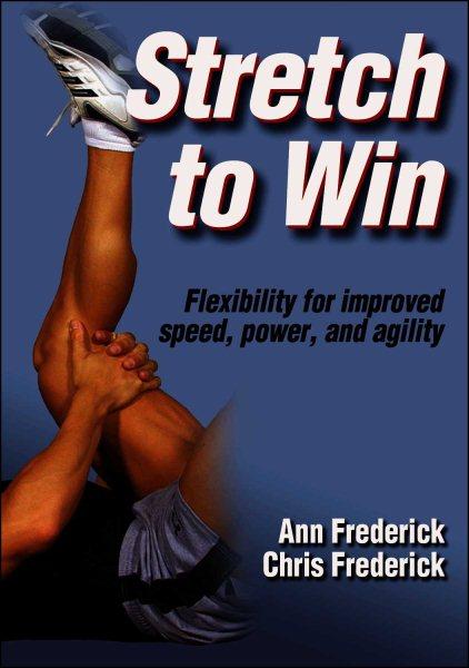 Stretch to win /