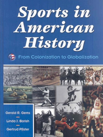 Sports in American history : from colonization to globalization /