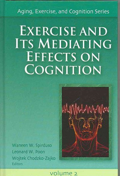 Exercise and its mediating effects on cognition /