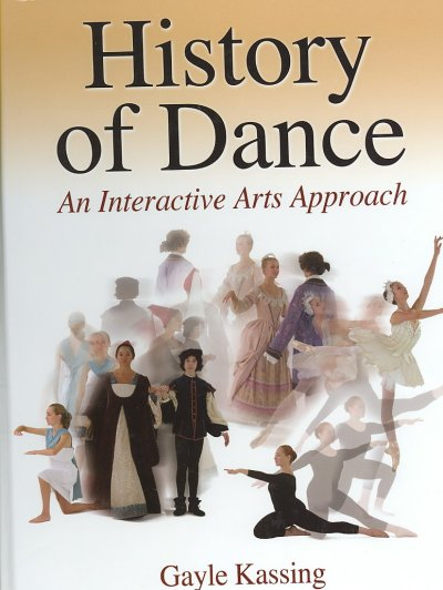 History of dance : an interactive arts approach /