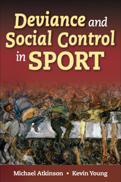 Deviance and social control in sport /