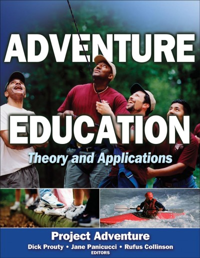 Adventure education : theory and applications /