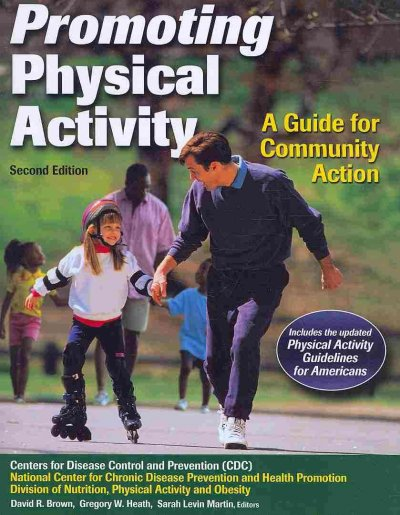 Promoting physical activity : a guide for community action /