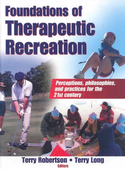 Foundations of therapeutic recreation /