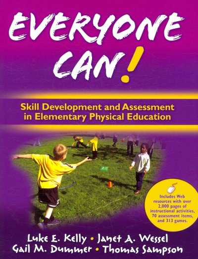 Everyone can! : skill development and assessment in elementary physical education /