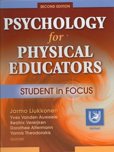 Psychology for physical educators : student in focus /