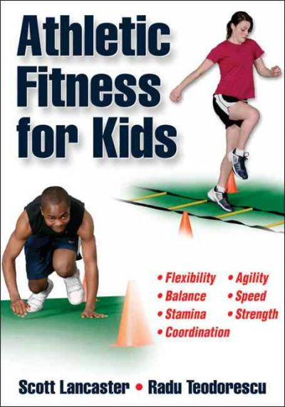Athletic fitness for kids /