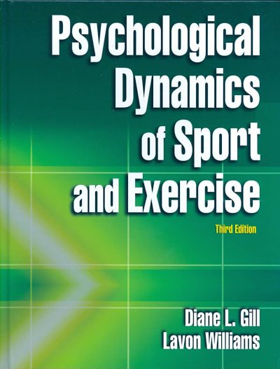 Psychological dynamics of sport and exercise /