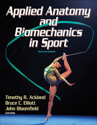 Applied anatomy and biomechanics in sport /