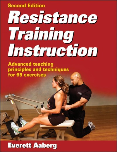 Resistance training instruction /