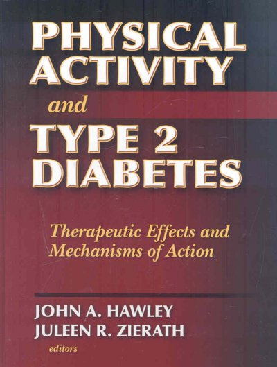 Physical activity and type 2 diabetes : therapeutic effects and mechanisms of action /