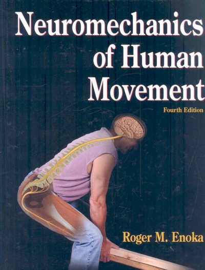 Neuromechanics of human movement /