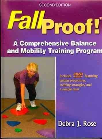 Fallproof! : a comprehensive balance and mobility training program /