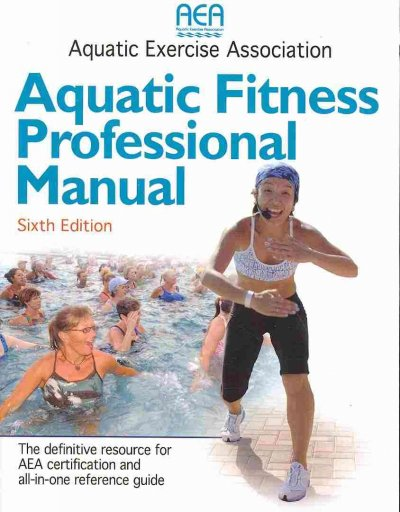 Aquatic fitness professional manual /