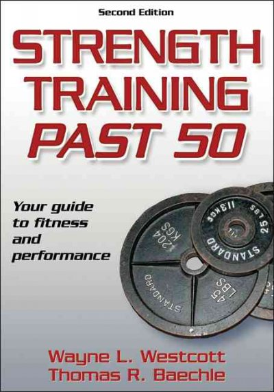 Strength training past 50 /