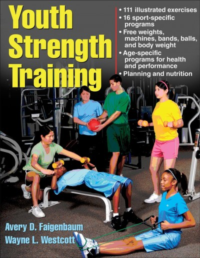 Youth strength training : programs for health, fitness, and sport /