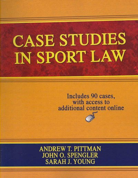 Case studies in sport law /