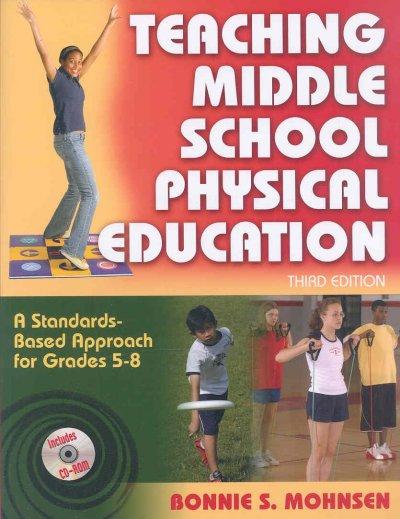 Teaching middle school physical education : a standards-based approach for grades 5-8 /