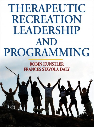 Therapeutic recreation leadership and programming /