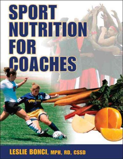 Sport nutrition for coaches /
