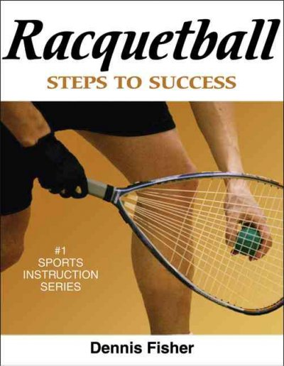 Racquetball : steps to success /